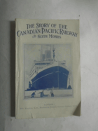 The Story of the canadian Pacific Railway