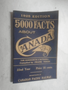 5000 facts about Canada - Canadian Pacific Railway